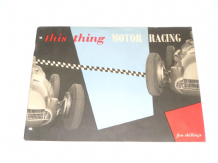This Thing Motor Racing (Autocourse 1953)